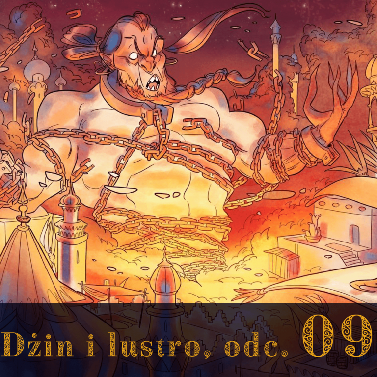 Dżin i lustro, odc. 9   Scheherazade: The One Thousand and One Nights RPG